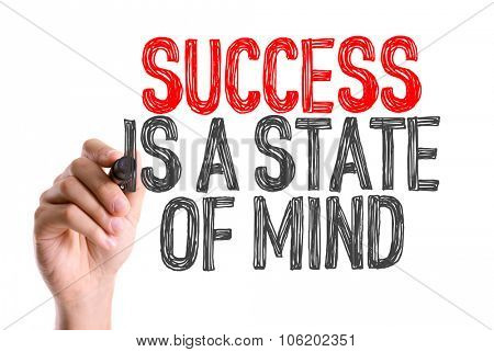 Hand with marker writing: Success Is a State of Mind
