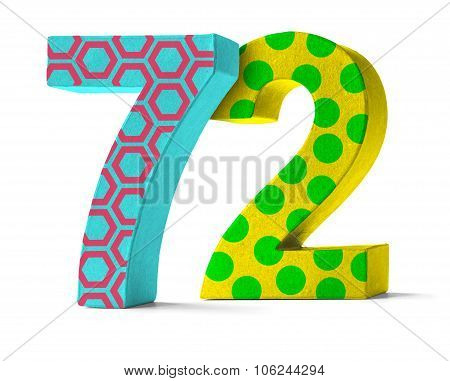 Colorful Paper Mache Number On A White Background  - Number 72
