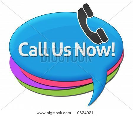 Call Us Now Colorful Comment Symbols
