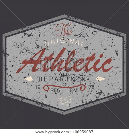 T-shirt Printing Design, Vintage Style Grunge Textured, Typography Graphics, Text Original Athletic