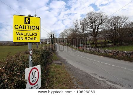 Caution Walkers On Road Signs Speed Limit