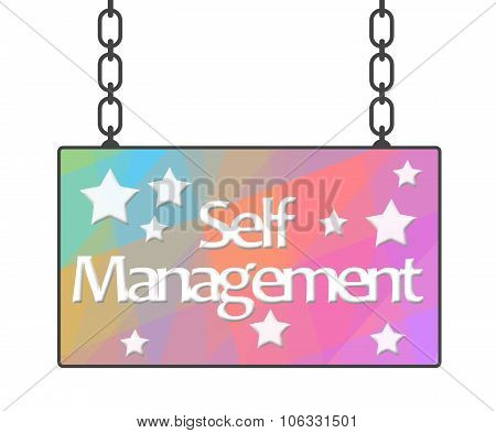 Self Management Colorful Signboard
