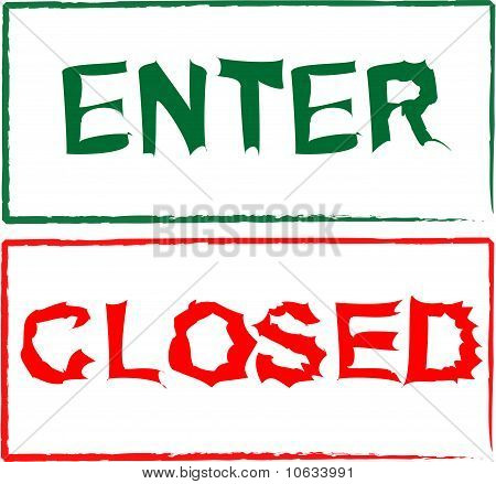 Enter Traffic Sign And Closed Store Sign