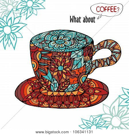 Colorful Illustration With A Cup Of Coffee And Floral Ornament