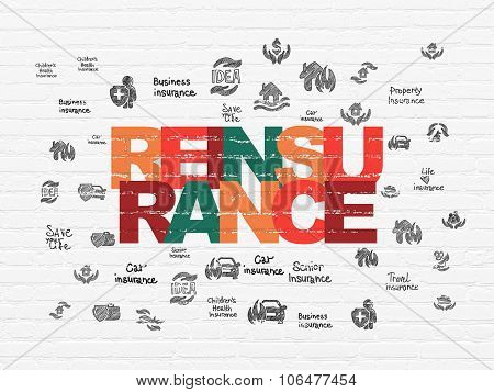 Insurance concept: Reinsurance on wall background