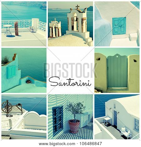 Travel Photo Collage With Detail Of Greek Architecture And Aegean Sea, Santorini, Greece.