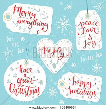 Christmas gift tags with calligraphy greetings: Merry everything, Peace, love and joy, Be jolly, Hav