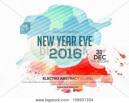 Flyer, Banner or Poster for 2016 New Year's Eve Party celebration.