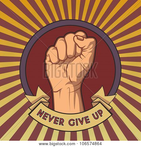 Fist in the round frame with ribbons on vintage background. Never give up retro poster