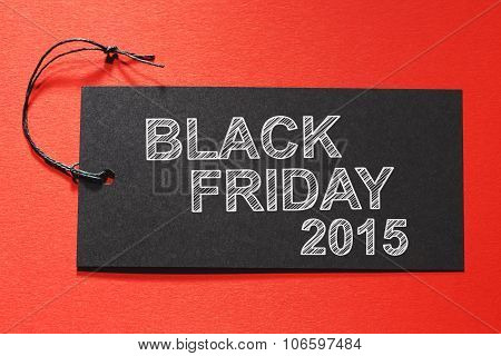 Black Friday 2015 Text On A Black Tag