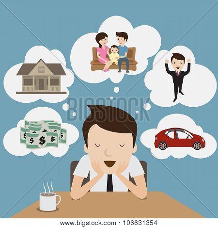 Businessman dream,The Vision