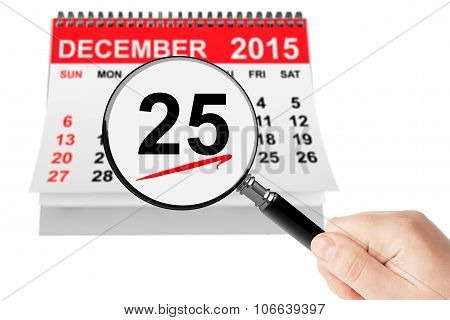 Christmas Day Concept. 25 December 2015 Calendar With Magnifier
