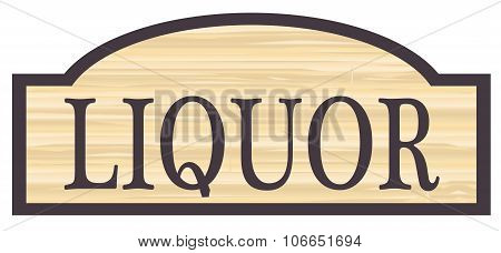 Wooden Liquor Store Sign
