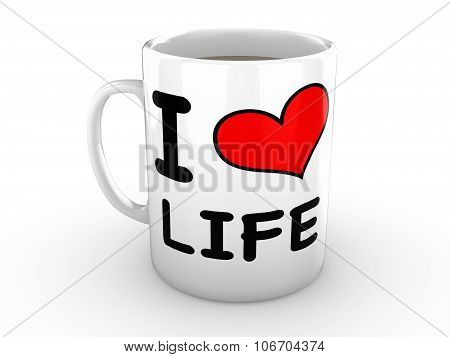 I Love Life - Red Heart On A White Mug