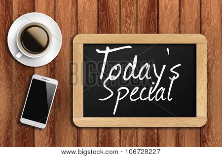Coffee, Phone  And Chalkboard With  Word Today's Special