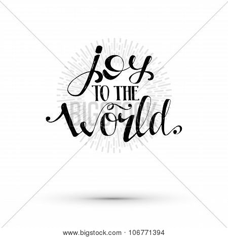 Joy to the world lettering illustration