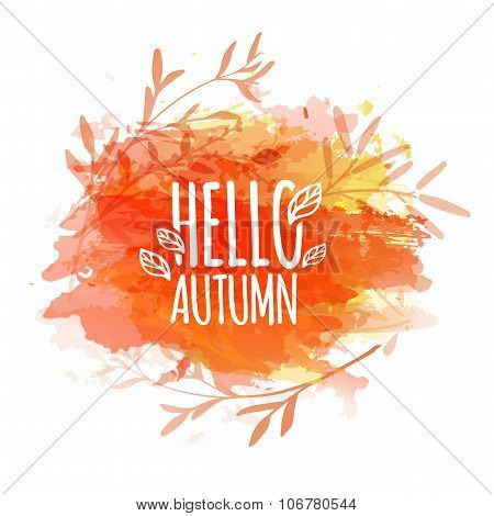 Template design of logo, stamp silhouette Hello, Autumn. Watercolor orange texture. Vector.