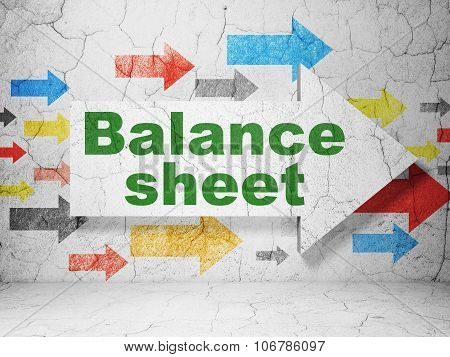 Money concept: arrow with Balance Sheet on grunge wall background