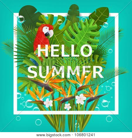 Hello summer background with tropical plants and flowers. For  typographical, banner, poster, party