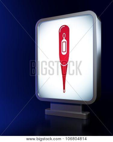 Medicine concept: Thermometer on billboard background