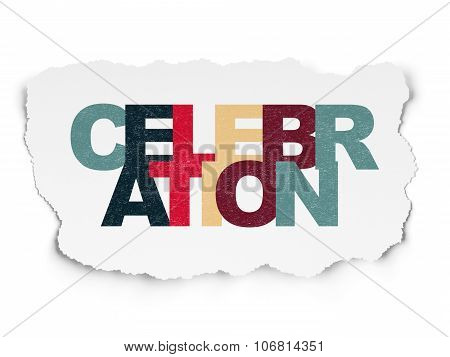 Entertainment, concept: Celebration on Torn Paper background