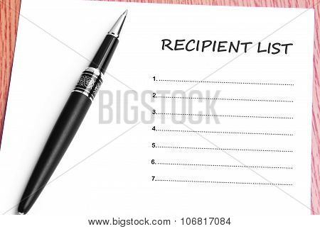 Pen  And Notes Paper With Recipient List