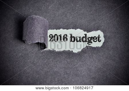 2016 Budget Word Under Torn Black Sugar Paper
