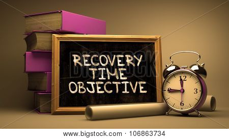 Recovery Time Objective - Chalkboard with Inspirational Quote.