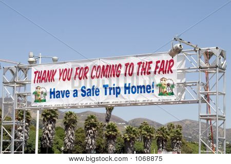 Thanks For Coming Sign
