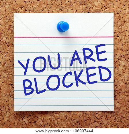 You Are Blocked