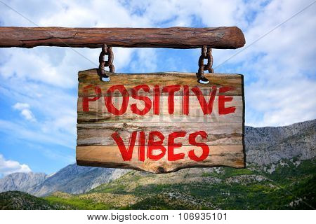 Positive Vibes Sign