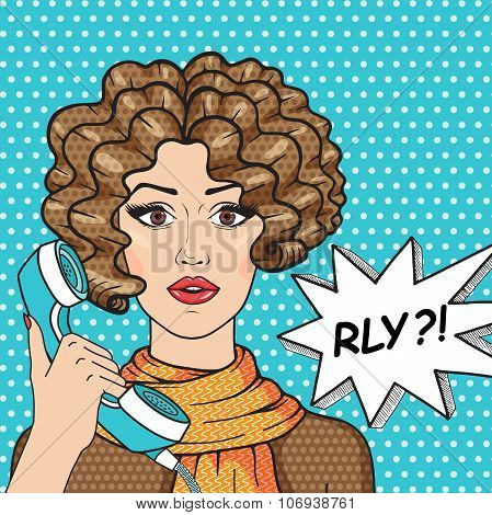 Retro Surprised Girl With Old Telephone And Message Rly? Curly Brunette Girl Pop Art Comic Style