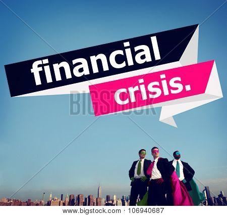 Financial Crisis Low Economy Problems Inflation Debt Poverty Crash Concept
