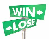Win Vs Lose Two 2 Way Road Street Signs 3d Illustration poster