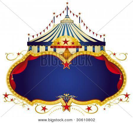 Signo de circo. Un marco de circo con una carpa y un espacio de la copia azul grande para su mensaje.