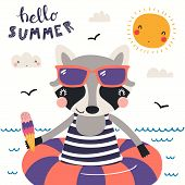 Hand Drawn Vector Illustration Of A Cute Raccoon Swimming, With Lettering Quote Hello Summer. Isolat poster