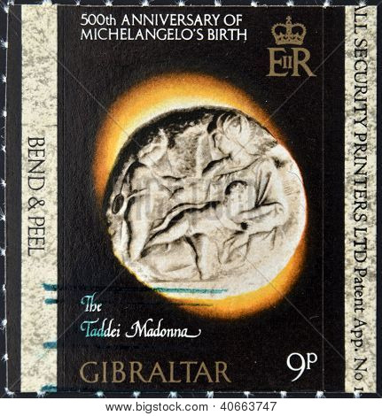 A stamp printed in Gibraltar dedicated to 500th anniversary of Michelangelo�s birth, taddei madonn