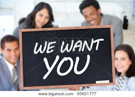 We want you written on blackboard in front of business people