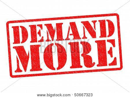 Demand More