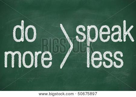 Speak Less Do More