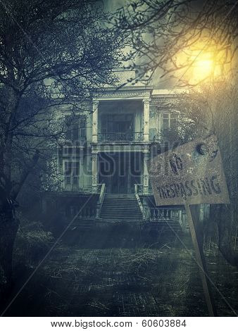 old abandoned  Scary Haunted house with no trespassing sign