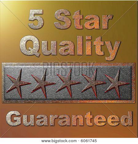 5 Star Quality