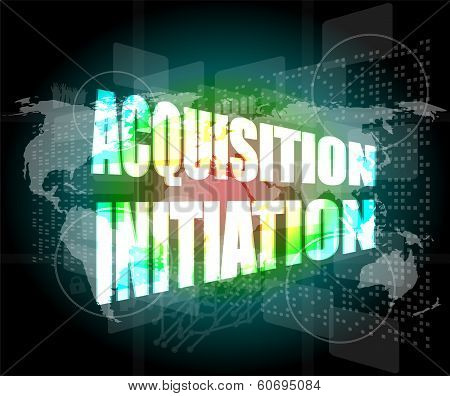 Acquisition Initiation Word On Digital Screen. Financial Background