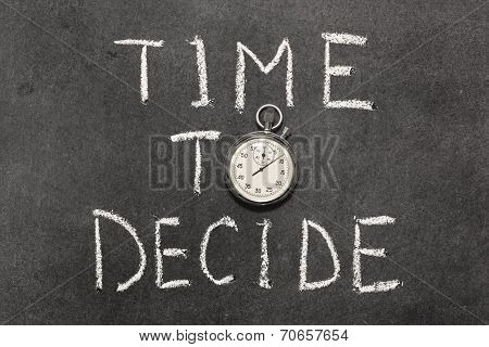 Time To Decide