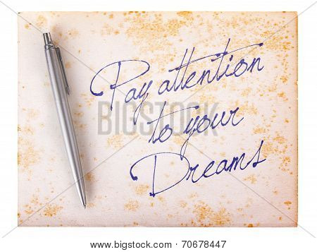 Old Paper Grunge Background - Pay Attention To Your Dreams
