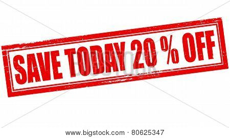 Save Today Twenty Percent Off