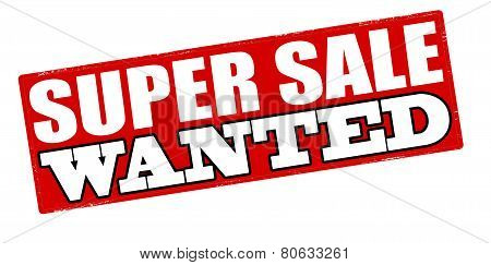 Super Sale Wanted