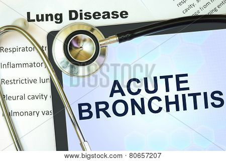Tablet with word Acute bronchitis and stethoscope.