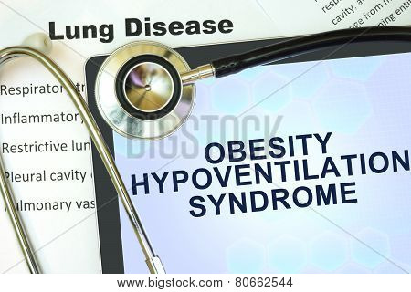 Tablet with word Obesity hypoventilation syndrome and stethoscope.
