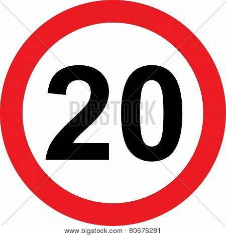 20 Speed Limitation Road Sign
